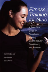 Fitness Training for Girls by Katrina Gaede