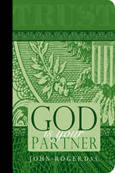 God Is Your Partner by DSS John-Roger