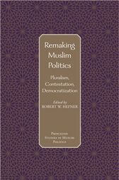 Remaking Muslim Politics