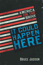 It Could Happen Here by Bruce Judson