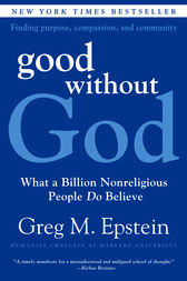 Good Without God by Greg Epstein