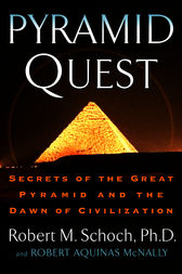 Pyramid Quest by Robert M. Schoch