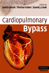Cardiopulmonary Bypass by Sunit Ghosh