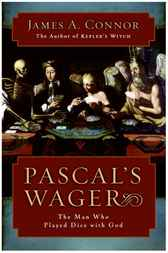Pascal's Wager by James A. Connor