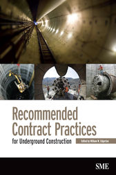 Recommended Contract Practices for Underground Construction by William W. Edgerton