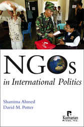 NGOs in International Politics by Shamima Ahmed