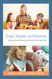 Singin', Sweatin', and Storytime by Rebecca E. Hamik