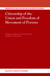Citizenship of the Union and Freedom of Movement of Persons by Massimo Condinanzi
