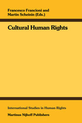 Cultural Human Rights by Francesco Francioni