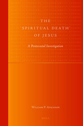 The 'Spiritual Death' of Jesus by William Atkinson