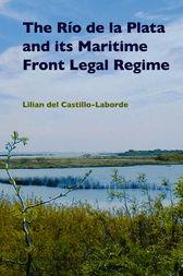 The Río de la Plata and its Maritime Front Legal Regime