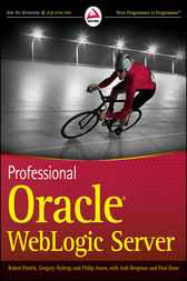 Professional Oracle WebLogic Server by Robert Patrick