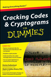 Cracking Codes and Cryptograms For Dummies by Denise Sutherland