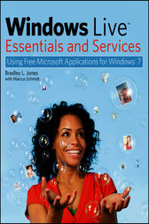 Windows Live Essentials and Services by Bradley L. Jones
