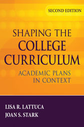 Shaping the College Curriculum by Lisa R. Lattuca