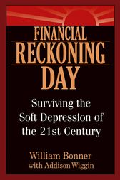 Financial Reckoning Day by Will Bonner