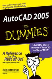 AutoCAD 2005 For Dummies by Mark Middlebrook