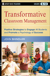Transformative Classroom Management by John Shindler