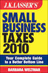 JK Lasser's Small Business Taxes 2010