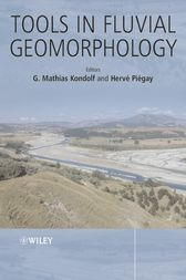 Tools in Fluvial Geomorphology by G. Mathias Kondolf
