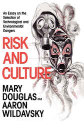 Risk and Culture by Mary Douglas