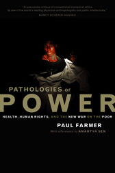 Pathologies of Power by Paul Farmer