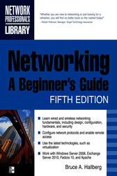 Networking, A Beginner's Guide, Fifth Edition by Bruce Hallberg