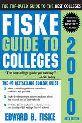 Fiske Guide to Colleges 2010 by Edward Fiske