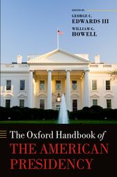 The Oxford Handbook of the American Presidency by George C. Edwards