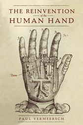 The Reinvention of the Human Hand
