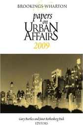 Brookings-Wharton Papers on Urban Affairs, 2009 by Gary Burtless