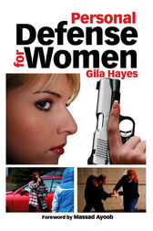 Personal Defense for Women by Gila Hayes
