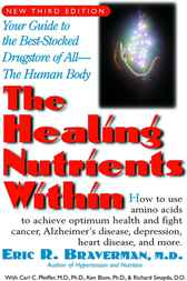 The Healing Nutrients Within by Eric R. Braverman
