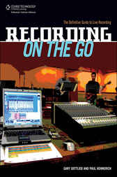 Recording on the Go by Gary Gottlieb