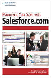 Maximizing Your Sales with Salesforce.com by Edward Kachinske