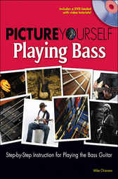 Picture Yourself Playing Bass by Mike Chiavaro