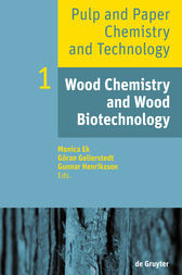 Wood Chemistry and Wood Biotechnology by Monica Ek