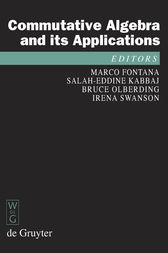 Commutative Algebra and its Applications by Marco Fontana