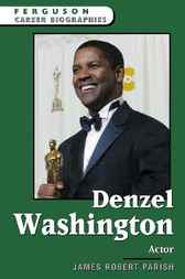 Denzel Washington by James Robert Parish