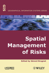 Spatial Management of Risks by Gerard Brugnot