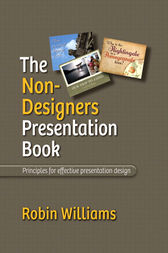 The Non-Designer's Presentation Book by Robin Williams