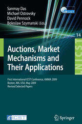 Auctions, Market Mechanisms and Their Applications by Sanmay Das