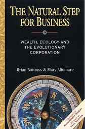The Natural Step for Business by Brian Nattrass