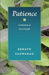 Patience by Eknath Easwaran