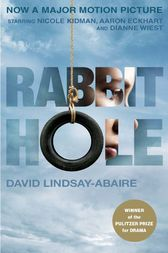 Rabbit Hole (movie tie-in) by David Lindsay-Abaire