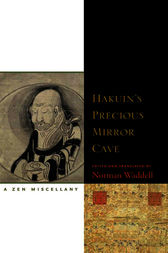 Hakuin's Precious Mirror Cave by Norman Waddell
