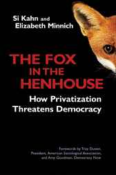 The Fox in the Henhouse by Si Kahn