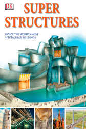Super Structures by DK Publishing