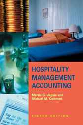 Hospitality Management Accounting by Martin G. Jagels