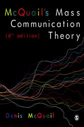 McQuail's Mass Communication Theory by Denis McQuail